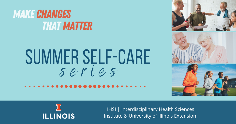 Summer Self-Care Series:  The Ins and Outs of Menopause: Research-based Strategies to Improve Your Wellness During Midlife