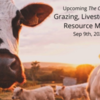 The Current: Grazing, Livestock, and Water Resource Management