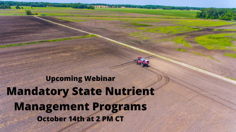 The Current Webinar: Mandatory State Nutrient Management Programs