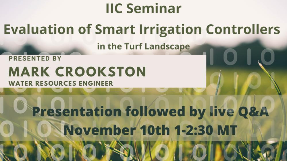 IIC Seminar: Evaluation of Smart Irrigation Controllers