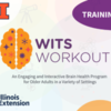 Wits Workout Virtual Training: An Engaging and Interactive Brain Health Program for Older Adults in a Variety of Settings