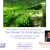 Tea: Drink to Your Health