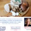 Functional Foods: Mushrooms