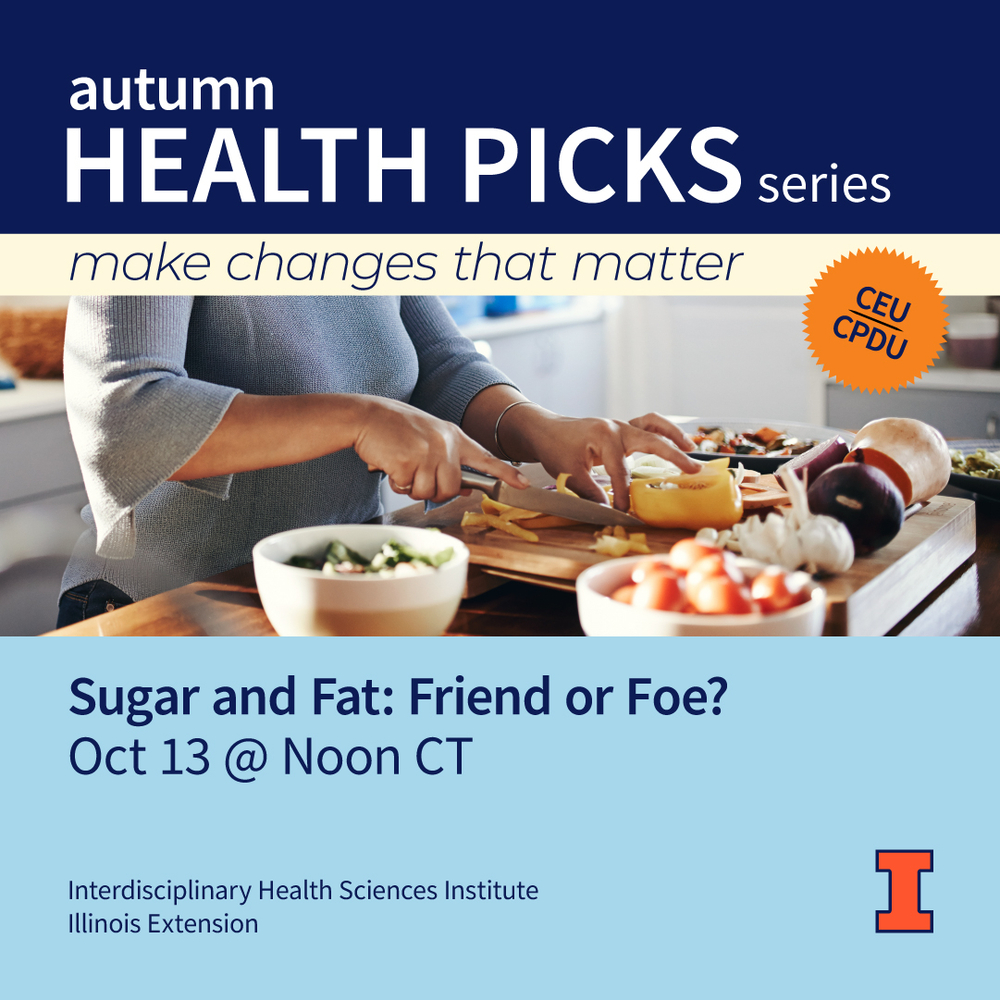 Sugar and Fat: Friend or Foe?